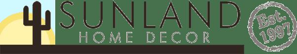 Sunland Home Decor - Since 1997